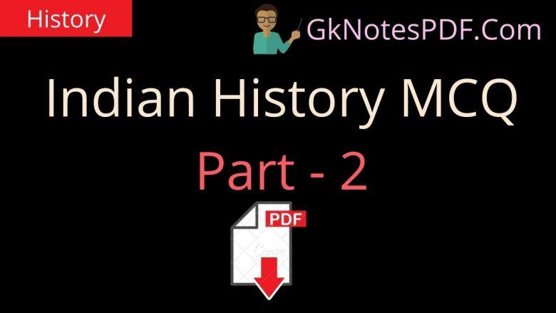 Indian History MCQ PDF Part - 2