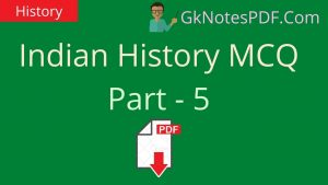 Indian history questions and answers PDF Part - 5