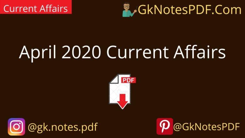 April 2020 Current Affairs in Hindi PDF ,