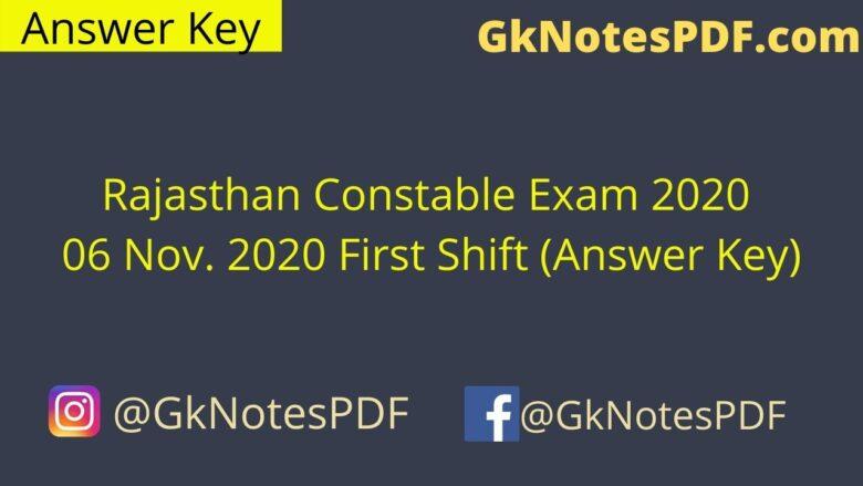 Rajasthan Constable Exam 06 Nov. 2020 First Shift
