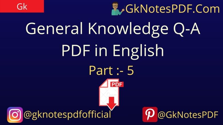 General Knowledge Questions And Answers in English