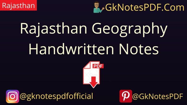 Rajasthan Geography Handwritten Notes PDF in Hindi