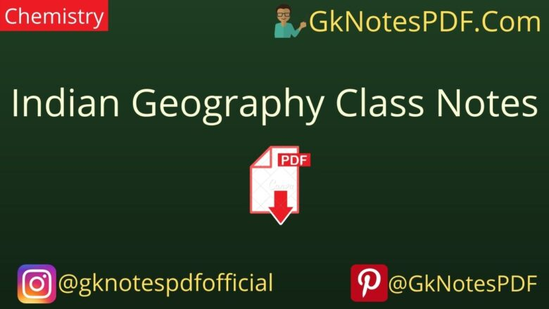 Indian Geography Class Notes PDF in Hindi