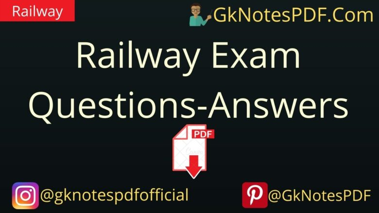 Railway Exam Questions-Answers PDF in Hindi