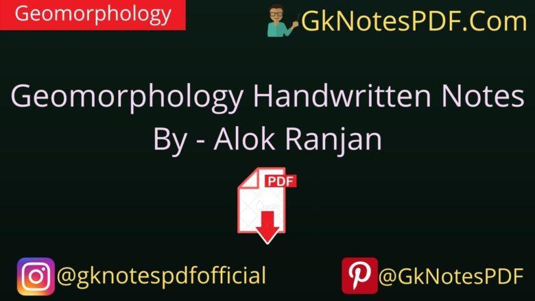 Geomorphology Handwritten Notes PDF