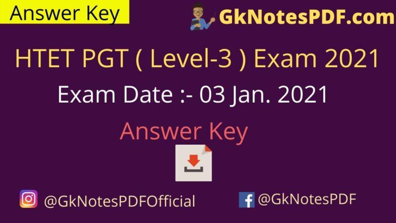 HTET PGT (Level - 3 ) Exam 3 January 2021 Answer Key PDF