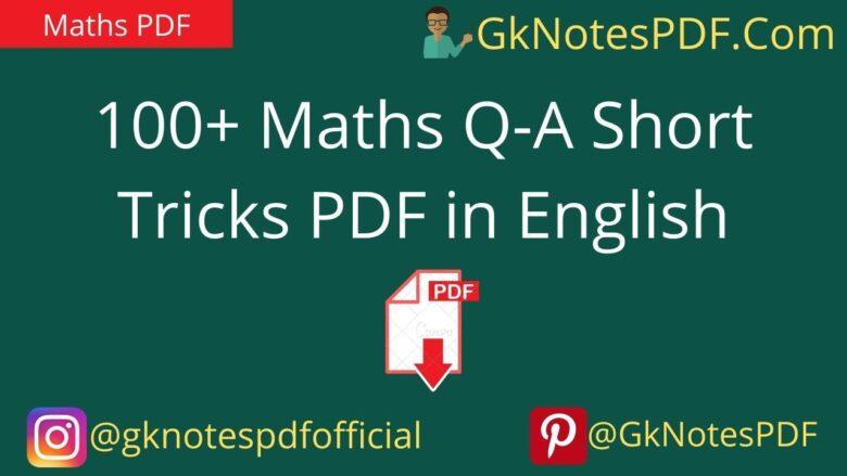 100+ Maths Q-A Short Tricks PDF in English