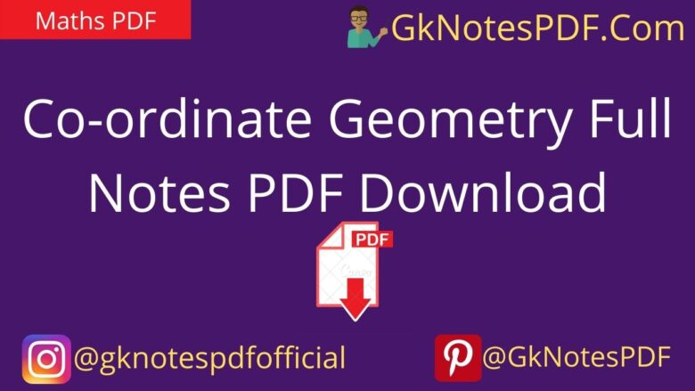 Co-ordinate Geometry Full Notes PDF Download