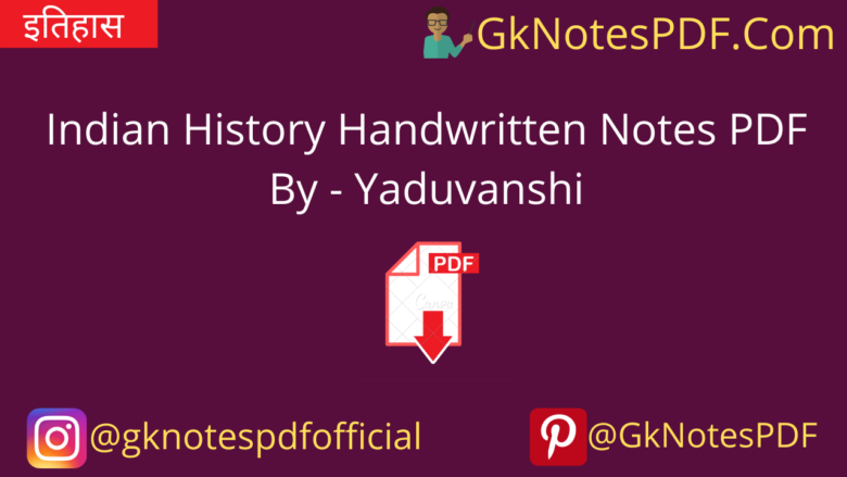 Indian History Handwritten Notes PDF
