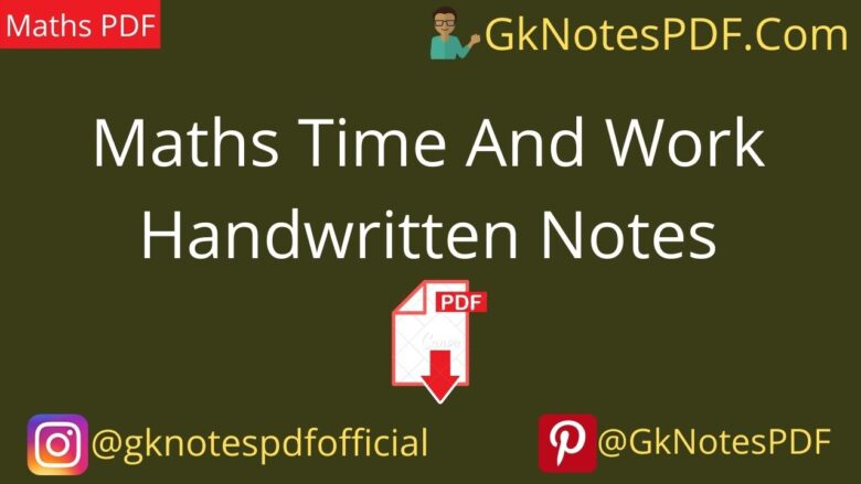 Maths Time And Work Handwritten Notes PDF