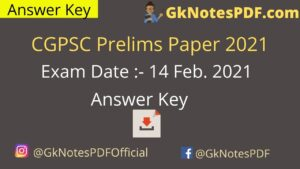 CGPSC Prelims 14 February 2021 Question Paper PDF