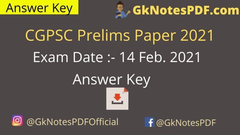 CGPSC Prelims 14 February 2021 Question Paper PDF