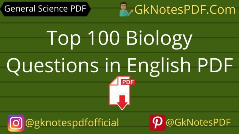 top 100 biology questions for competitive exams