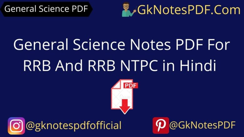 General Science Notes PDF For RRB And RRB NTPC