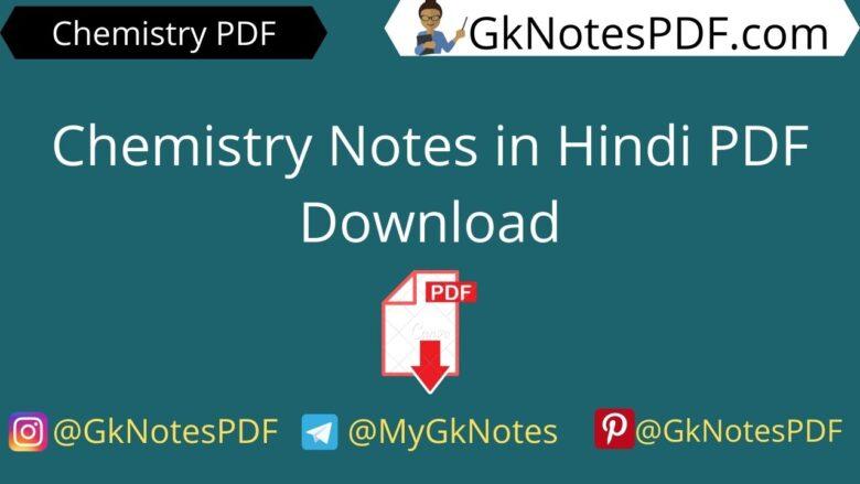 Chemistry Notes in Hindi PDF