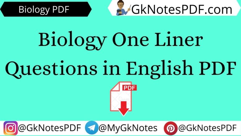 Biology One Liner Questions in English PDF