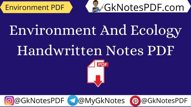 Environment And Ecology Handwritten Notes PDF
