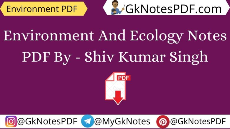 Environment And Ecology Notes PDF