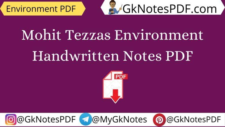 Mohit Tezzas Environment Handwritten Notes