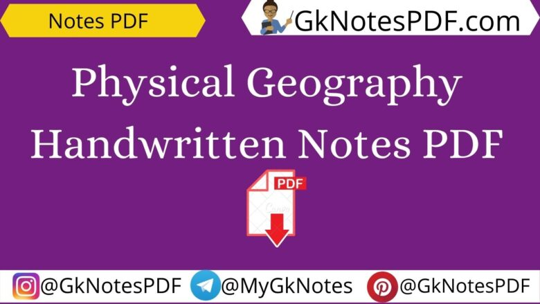Physical Geography Handwritten Notes PDF