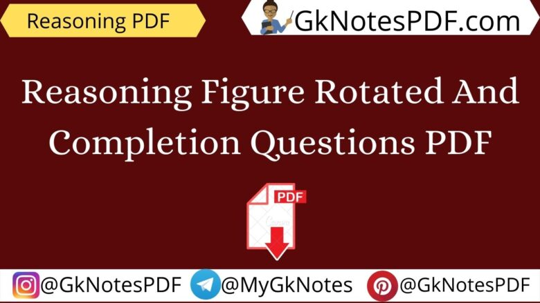 Reasoning Figure Rotated And Completion