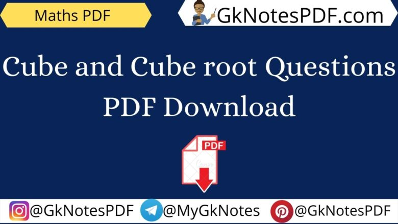 Cube and Cube root Questions PDF