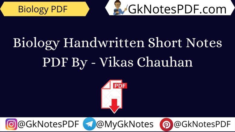 Biology Handwritten Short Notes PDF
