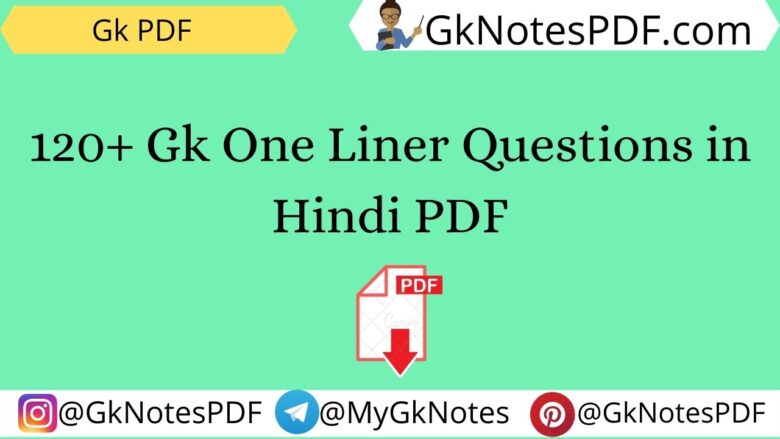 Gk One Liner Questions-Answers in Hindi PDF